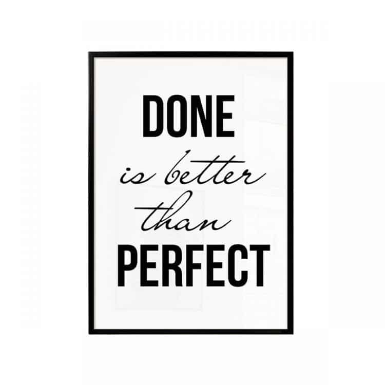 """TRANH CHỮ """"DONE IS BETTER THAN PERFECT""""-2217"""
